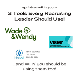 My 3 Favorite Tools as a Recruiting Leader