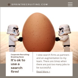 Corporate Recruiters- It's OK to engage third party search firms