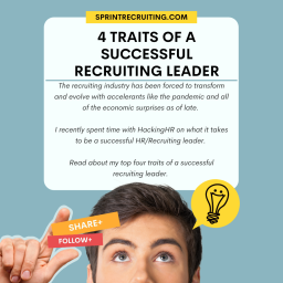 The 4 Traits of a Successful Recruiting Leader
