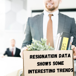 Recent Resignation Data Shows Some Interesting Trends